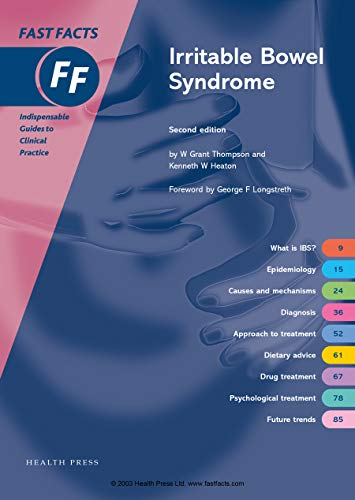 Irritable Bowel Syndrome (Fast Facts Series): Kenneth W. Heaton,