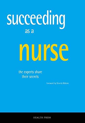 9781903734698: Succeeding As a Nurse