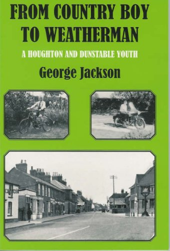 9781903747810: From Country Boy to Weatherman: A Houghton Regis and Dunstable Youth