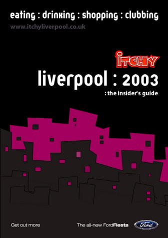 9781903753385: Itchy Insider's Guide to Liverpool 2003