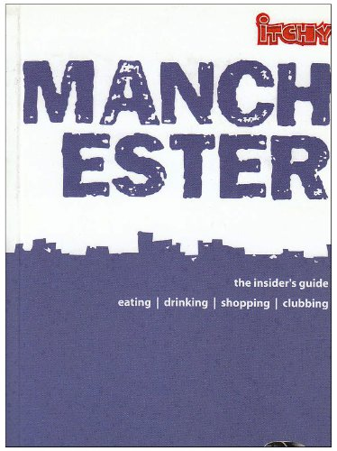 Itchy Insider's Guide to Manchester 2004 - Lyne, Louise; Anger, Jonny