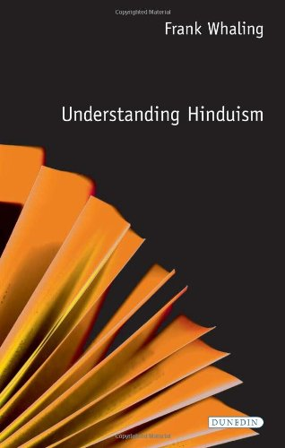 Understanding Hinduism (Understanding Faith) (1903765366) by Frank Whaling