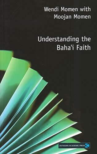 9781903765500: Understanding the Baha'i Faith (Understanding Faith)