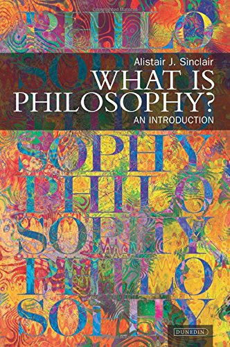 What is Philosophy?: An Introduction: Alistair J. Sinclair