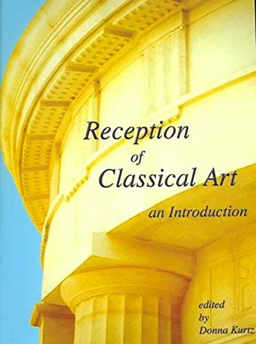 9781903767078: Reception of Classical Art: An Introduction (Bar S)