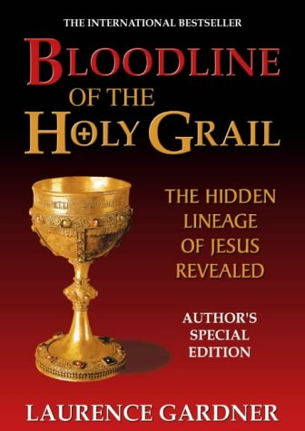 9781903773062: Bloodline of the Holy Grail: The Hidden Lineage of Jesus Revealed