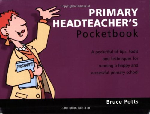 9781903776575: The Primary Headteacher's Pocketbook (Teachers' Pocketbooks)