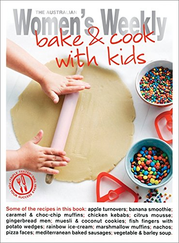Bake and Cook with Kids (The Australian Women's Weekly: New Essentials): Susan Tomnay