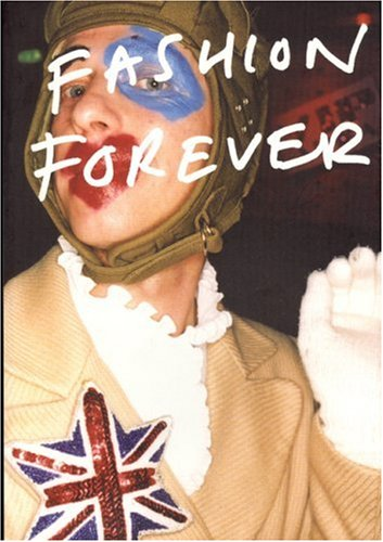 9781903781081: Fashion Forever: 30 Years of Subculture