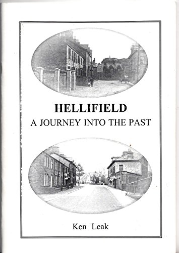 9781903783047: Hellifield: A Journey into the Past