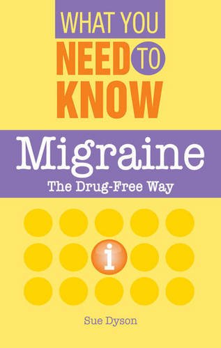 Migraine (What You Need to Know): Dyson, Sue