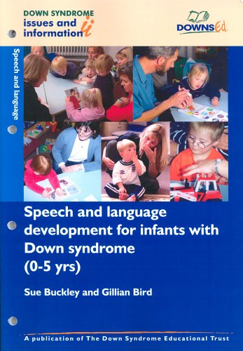 9781903806050: Speech and Language Development for Infants with Down Syndrome (0-5 Years) (Down Syndrome Issues & Information) (Pt. 2)