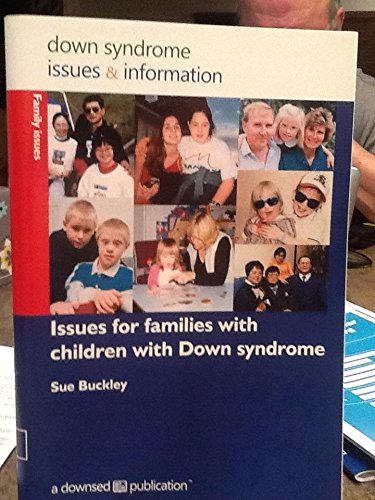 9781903806265: Issues for Families with Children with Down Syndrome (Down Syndrome Issues & Information) (Pt. 18)