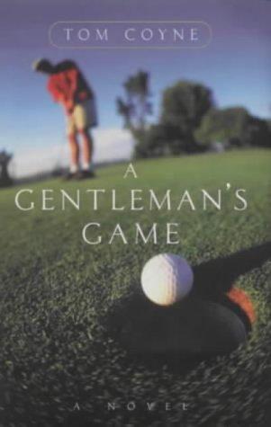 9781903809051: A Gentleman's Game