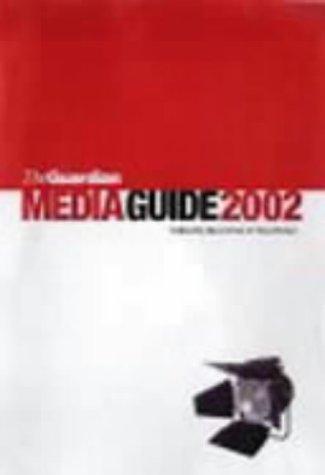 "The ""Guardian"" Media Guide 2002: Steve Peak, Paul"