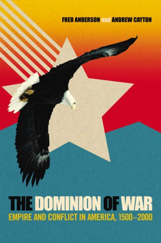 9781903809730: The Dominion of War: Empire and Conflict in America, 1500-2000
