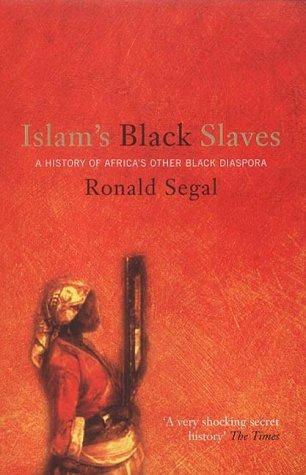 9781903809815: Islam's Black Slaves : The History of Africa's Other Black Diaspora