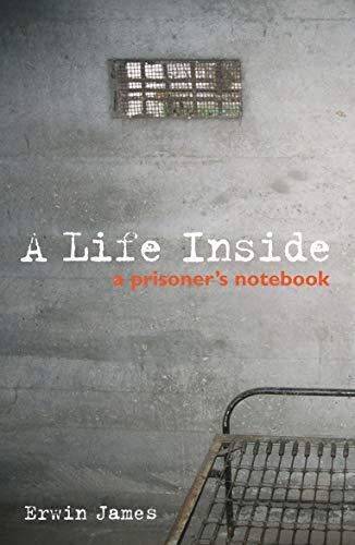 9781903809983: A Life Inside: A Prisoner's Notebook