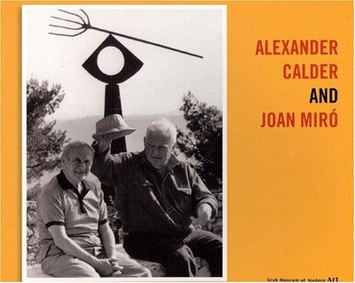 9781903811726: Alexander Calder and Joan Miro