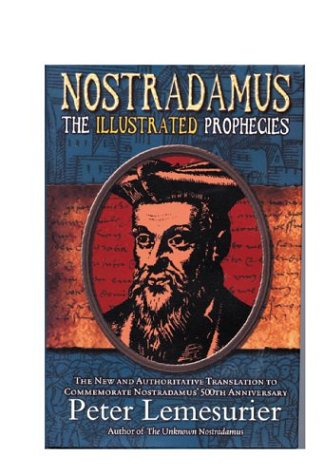 9781903816486: Nostradamus: The Illustrated Prophecies