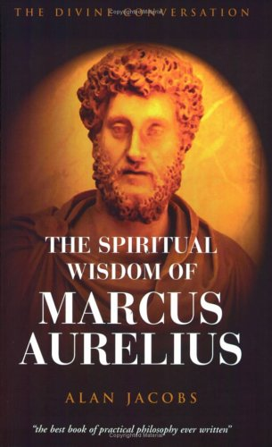 The Wisdom of Marcus Aurelius (1903816742) by Jacobs, Alan