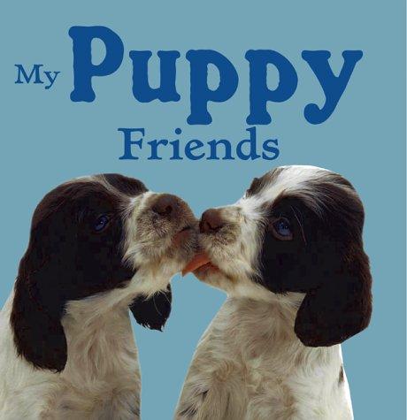 9781903840054: My Puppy Friends