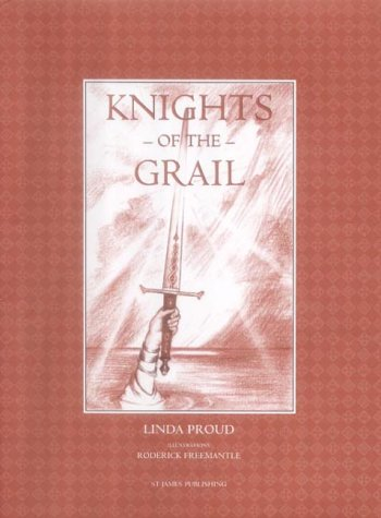 Knights of the Grail: Proud, Linda