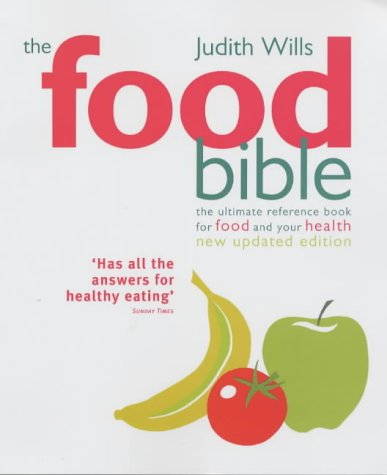 9781903845462: The Food Bible: The Ultimate Reference Book for Food and Your Health