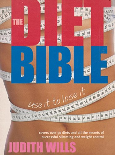 9781903845653: The Diet Bible: Use it to Lose it