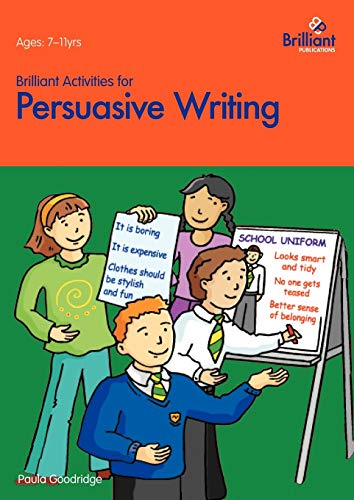 9781903853542: Brilliant Activities for Persuasive Writing - Activities for 7-11 Year Olds