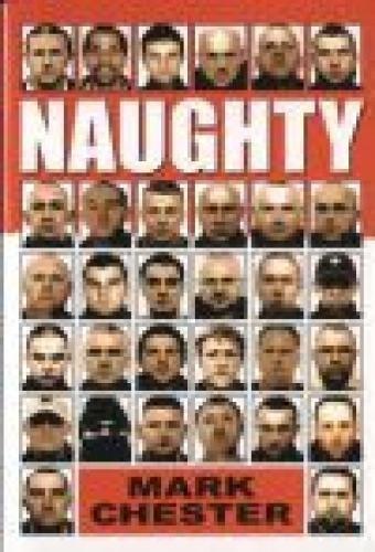 Naughty: Chester, Mark