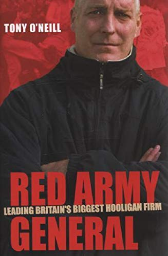 9781903854327: Red Army General: Leading Britain's Biggest Hooligan Firm