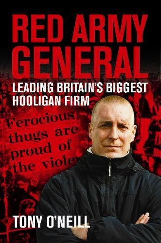 9781903854457: Red Army General: Leading Britain's Biggest Hooligan Gang