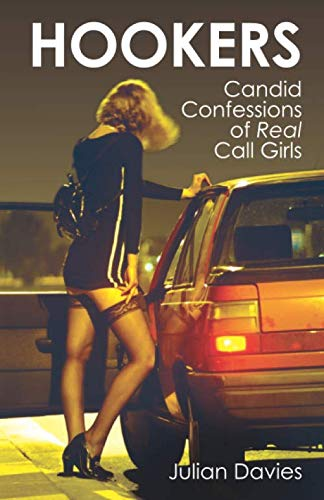 9781903854785: Hookers: Candid Confessions of Real Call Girls: Their Lives in Their Words