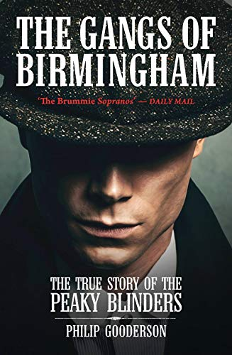 9781903854884: The Gangs of Birmingham From the Sloggers to the Peaky Blinders
