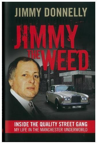 9781903854976: Jimmy the Weed: Inside the Quality Street Gang