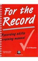 9781903855010: For the record: Recording skills training manual