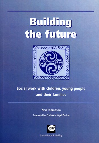 9781903855133: Building the Future: Social Work with Children, Young People and Their Families
