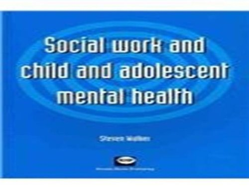 9781903855225: Social work and child and adolescent mental health
