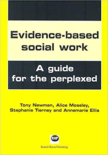9781903855553: Evidence-based social work: A guide for the perplexed