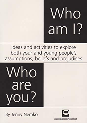 Who am I? Who are you? - Ideas and activities to explore both your and young people's ...