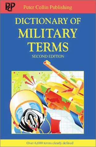 9781903856208: Dictionary of Military Terms