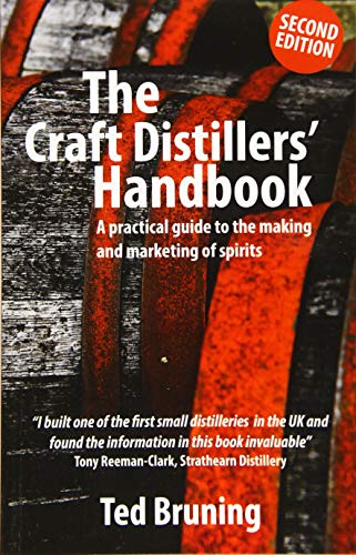 9781903872376: The Craft Distillers' Handbook: A Practical Guide to Making and Marketing Spirits