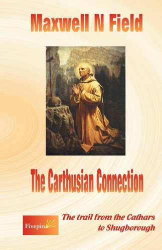 9781903877418: The Carthusian Connection: The Trail from the Cathars to Shugborough