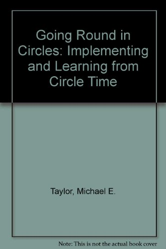 9781903880579: Going Round in Circles: Implementing and Learning from Circle Time