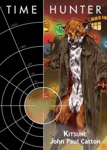 Kitsune (Time Hunter): John Paul Catton