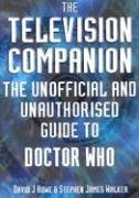 9781903889510: The Television Companion: The Unofficial and Unauthorised Guide to Doctor Who