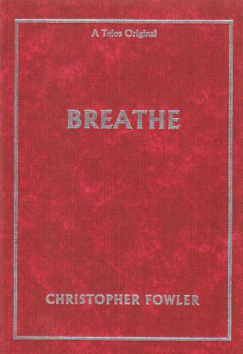 Breathe: Fowler, Christopher