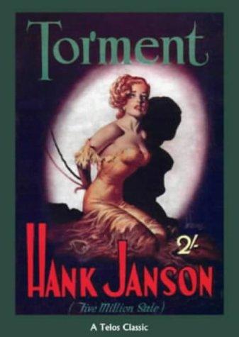 Torment (A Telos Classic): Hank Janson
