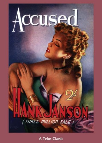 Accused (A Telos Classic): Hank Janson